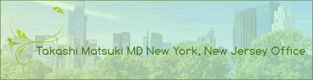 Takashi Matsuki MD New York, New Jersey Clinic